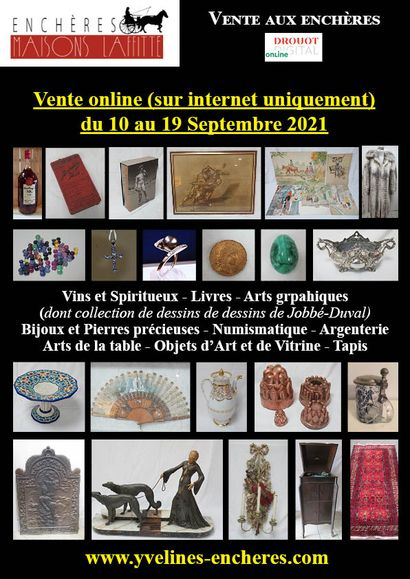 Online sale : Wines and Spirits - Books - Graphic Arts (including Jobbé-Duval's drawing collection) - Jewellery and Precious Stones - Numismatics - Silverware - Works of Art and Display cases - Carpets
