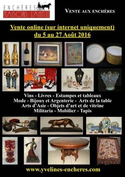 Plus de 1 200 lots : Vins-Estampes et tableaux-Bijoux et Argenterie-Mode-Militaria-Arts d'Asie-Objets d'Art et de vitrine-Mobilier-Tapis