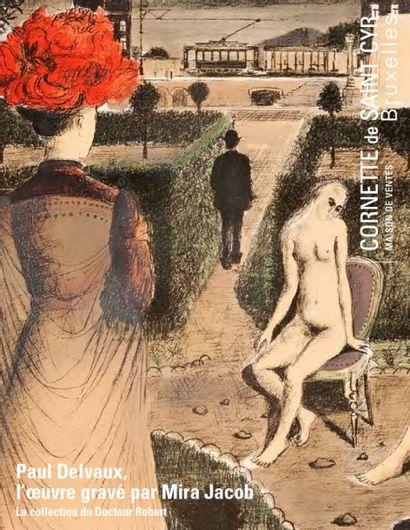 Paul Delvaux : L'œuvre gravé par Mira Jacob