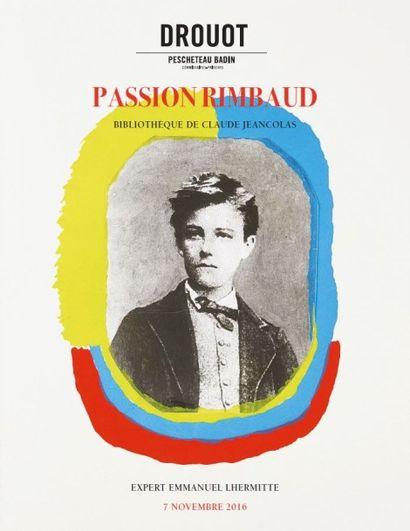 Passion Rimbaud : bibliothèque de monsieur Claude Jeancolas