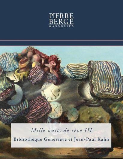 Mille nuits de rêve III,  Bibliothèque Geneviève & Jean-Paul Kahn