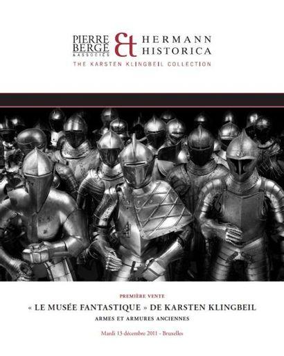 « Le musée fantastique » de Karsten Klingbeil armes et armures anciennes