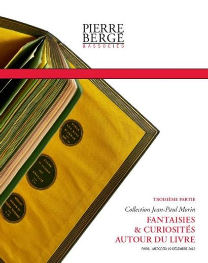 3ème Partie Vente Jean-Paul Morin, Fantaisies & curiosités autour du Livre