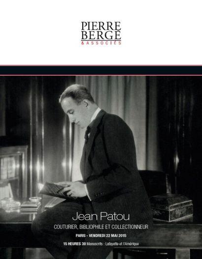 JEAN PATOU<br><b>Couturier, bibliophile et collectionneur</b><br><i>Manuscrits français</i><br>Inscription Drouot Live pour les lots de 329 à 378