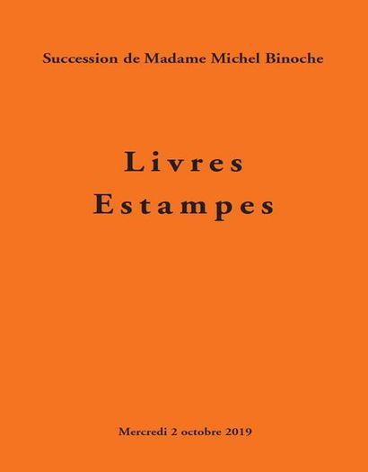 LIVRES ET ESTAMPES, succession de madame Michel Binoche - 4e vente