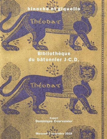 Bibliothèque du bâtonnier J-C.D. Éditions originales 1880-1930