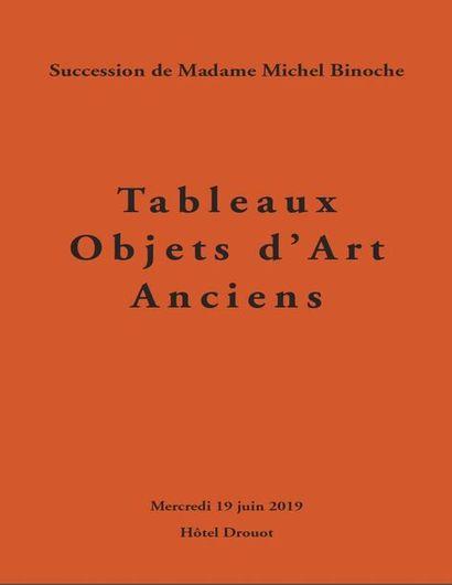 Tableaux - Objets d'Art Anciens, succession de madame Michel Binoche, 1re vente,