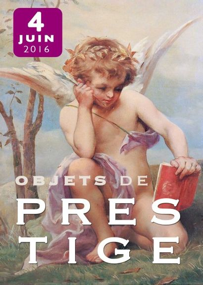 OBJETS DE PRESTIGE - PROVENANCE CHÂTEAU DE SABLÉ-SUR-SARTHE & À DIVERS AMATEURS