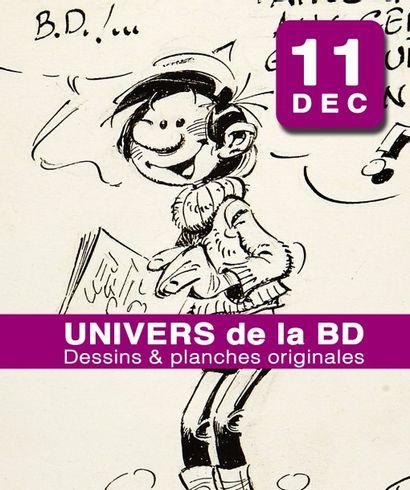 UNIVERS DE LA BD : PLANCHES & DESSINS ORIGINAUX