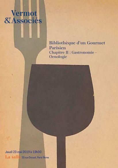 Bibliothèque d'un gourmet parisien - Chapitre II : Gastronomie et œnologie