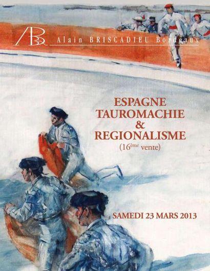 ESPAGNE, TAUROMACHIE, RéGIONALISME (16ème vente)