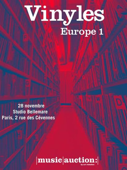[VENTE MAINTENUE] DISCOTHEQUE EUROPE 1: vente exclusivement en live sur www.drouotdigital.com