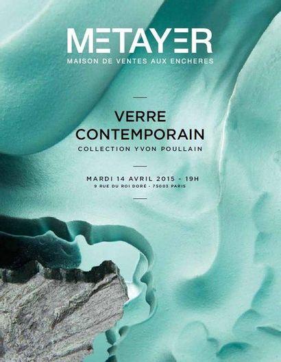 Verre contemporain . Collection Yvon Poullain