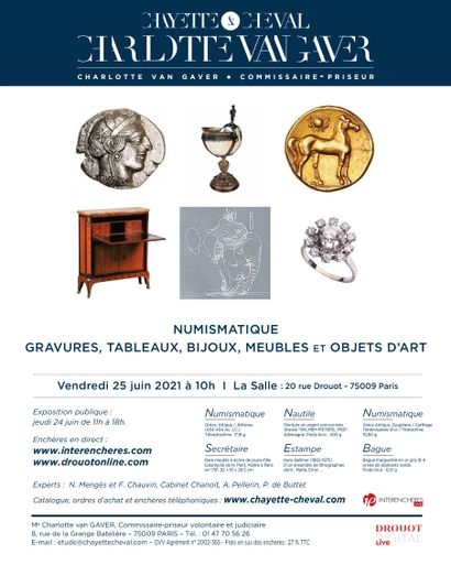 NUMISMATICS - ENGRAVINGS - PAINTINGS - JEWELLERY - FURNITURE AND OBJECTS OF ART