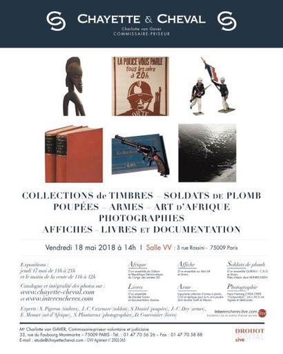 VENTE DE SPECIALITES : COLLECTION DE TIMBRES - SOLDATS de PLOMB - POUPEES - ARMES - ART D'AFRIQUE - PHOTOGRAPHIES - AFFICHES - LIVRES et DOCUMENTATION