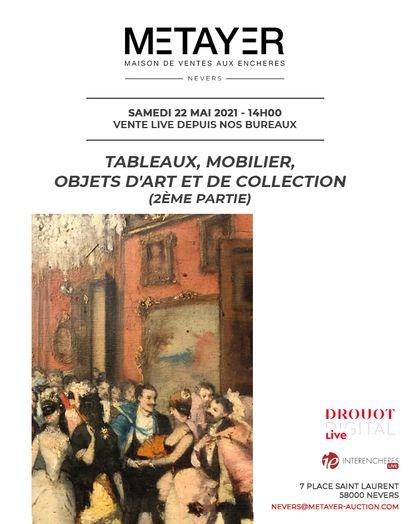TABLEAUX, MOBILIER, OBJETS D'ART ET DE COLLECTION (2ÈME PARTIE)