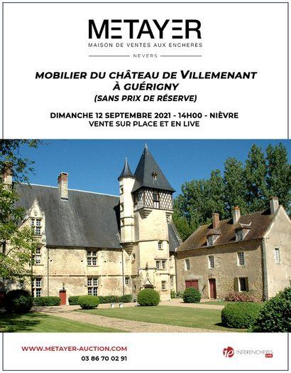 MOBILIER DU CHÂTEAU DE VILLEMENANT, A GUERIGNY (SANS PRIX DE RESERVE)