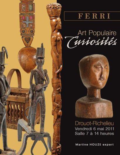 CURIOSITÉS - ART POPULAIRE