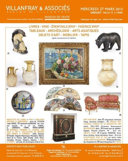 Livres - Vins - Eventails - Faïence XVIIIème - Tableaux - Archéologie - Arts Asiatiques - Objets d'Art - Mobilier XVIIIème - Tapis