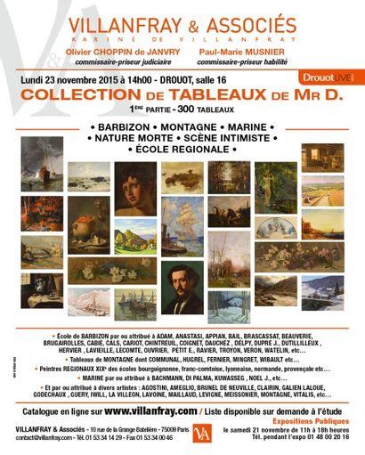 Collection de Mr D. - Part.1 : 300 TABLEAUX ANCIENS, XIX ème et MODERNES