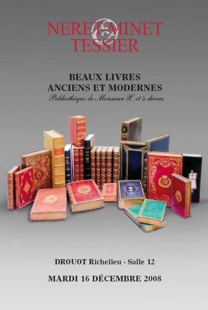 LIVRES ANCIENS ET MODERNES Bibliothèque de Monsieur X. et à divers