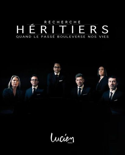 RECHERCHE HÉRITIERS. REJOIGNEZ-NOUS SUR FRANCE TÉLÉVISIONS pour la série documentaire qui va faire exploser l'audimat