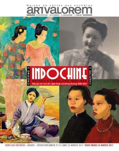 INDOCHINE - MYTHES & REALITES 1860-1945