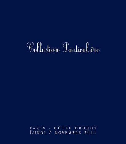 <i>Collection Particulière</i><br/>Dessins tableaux anciens 19ème et moderne, art d'asie, porcelaines et bronzes, Verrerie, Objets d'art du 18ème
