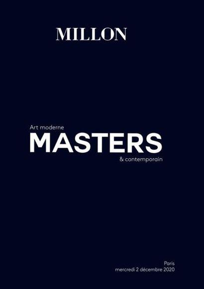 MASTERS - ART MODERNE & CONTEMPORAIN - Evening sale - [VENTE À HUIS-CLOS LIVE] - [VENTE MAINTENUE]