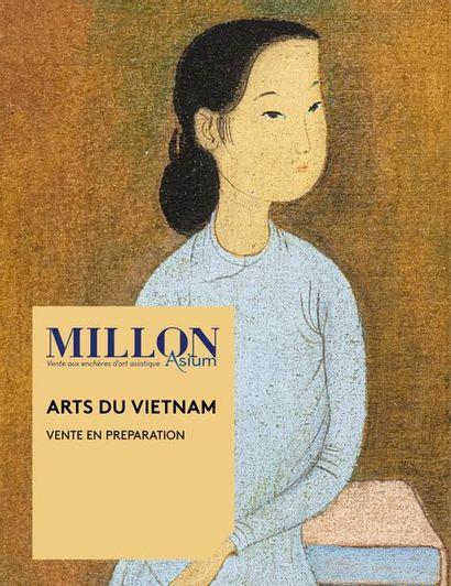 ARTS DU VIETNAM<br><br>[vente en préparation, mis en ligne le 12 mars 2021 ]