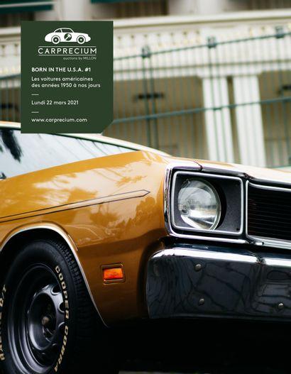 AUTOMOBILES DE COLLECTION<br>BORN IN THE U.S.A. #1<br>Les voitures américaines des années 1950 à nos jours<br><br>[VENTE à huis-clos live]