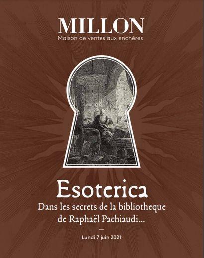 ESOTERICA<br>Dans les secrets de la bibliothèque de Raphaël PACHIAUDI<br><br>