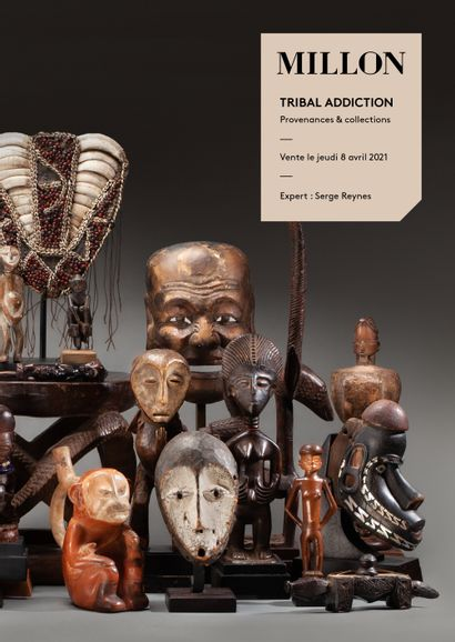TRIBAL ADDICTION - Provenances & Collections - Art of Africa, Oceania & America
