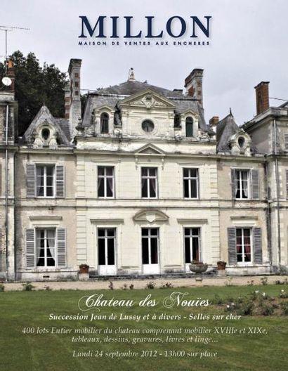Château des Nouïes / Succession Jean de Lussy et à divers