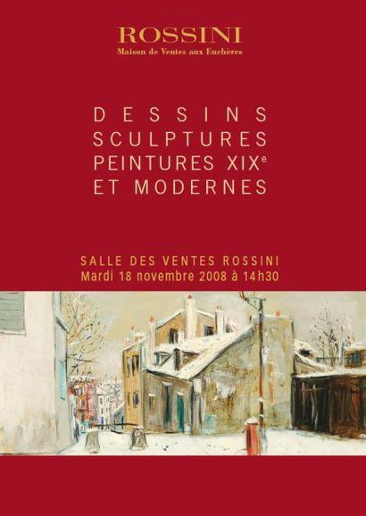 DESSINS- SCULPTURES, PEINTURES XIXe ET XXe siècle
