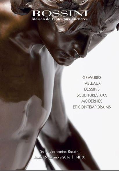 Gravures, Tableaux, Dessins, Sculptures XIXe, Modernes, Contemporains