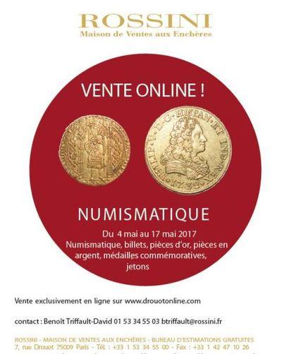 Numismatique - Billets, pièces d'or, pièces en argent,  médailles commémoratives, jetons - vente online du 4 mai  au 17 mai  2017