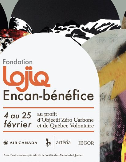 Fondation LOJIQ - Benefit Auction - Ending on February 25th, 2021