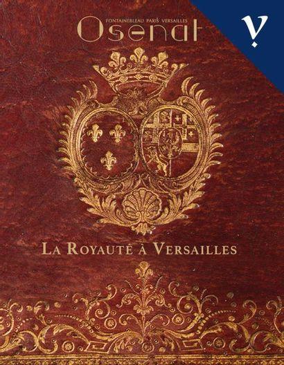 La royauté à Versailles