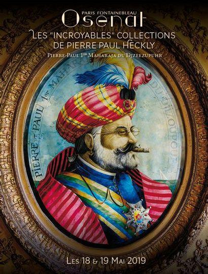 Les Incroyables Collections de Pierre Paul Heckly - Partie 2