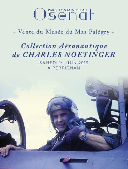 Collection Aéronautique Charles NOETINGER - Musée de Mas Palegry