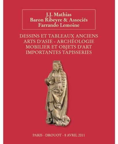 DESSINS ET TABLEAUX ANCIENS ARTS D'ASIE MOBILIER OBJETS D'ART IMPORTANTES TAPISSERIES