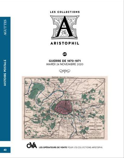 [VENTE MAINTENUE] 40 • LES COLLECTIONS ARISTOPHIL • HISTOIRE POSTALE PAR AGUTTES