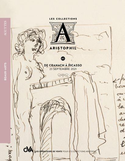 43 • LES COLLECTIONS ARISTOPHIL • DE CRANACH À PICASSO