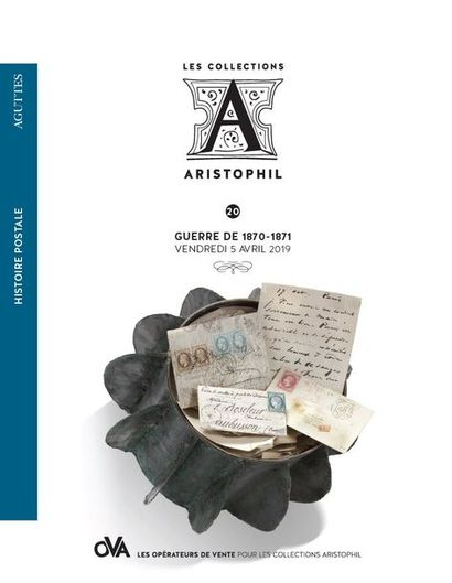 <b>20 • Histoire Postale • Guerre de 1870 - 1871 </b>par AGUTTES
