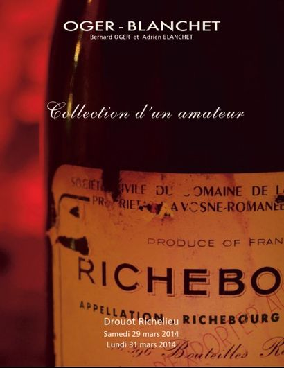 Collection d'un amateur Vins et Spiritueux - Sur désignation