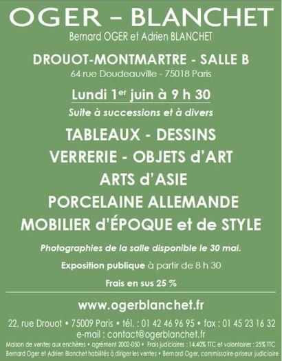 TABLEAUX - DESSINS VERRERIE - OBJETS d'ART ARTS d'ASIE PORCELAINE ALLEMANDE MOBILIER d'ÉPOQUE et de STYLE