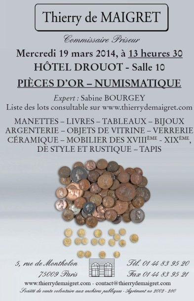 Numismatique - Pièces d'Or - Mobilier - Objets d'Art