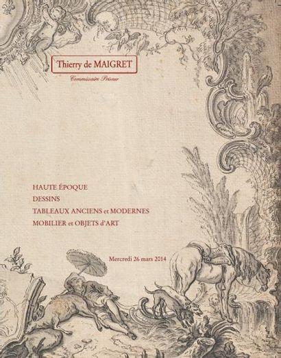DESSINS et TABLEAUX ANCIENS - HAUTE EPOQUE - MOBILIER ET OBJETS D'ART des XVII, XVIII et XIXème siècles - TAPIS, TAPISSERIES