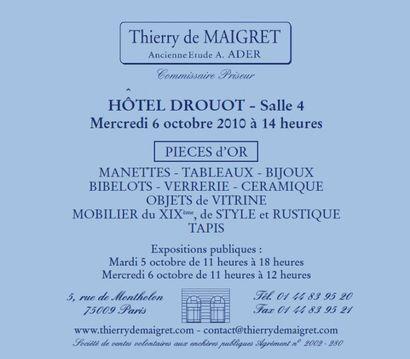 TABLEAUX - MEUBLES et OBJETS d'ART - PIECES d'OR...